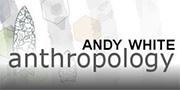 http://www.andywhiteanthropology.com/blog